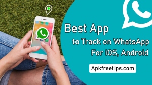 Best App to Track on WhatsApp for iOS, Android