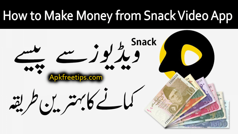 How to Make Money from Snack Video App